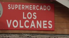 "Ensenada, Chile - April 26, 2015: CU sign reads ""Supermercado los volcanes"""